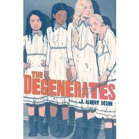 The Degenerates (Hardcover)