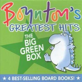 Boynton's Greatest Hits The Big Green Box (Board Book)