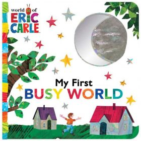 My First Busy World (Board Book)