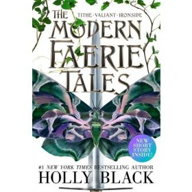 The Modern Faerie Tales: Tithe; Valiant, Ironside (Paperback)