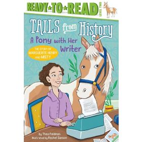 A Pony with Her Writer: The Story of Marguerite Henry and Misty (Paperback)