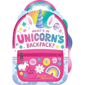 What's in Unicorn's Backpack?: A Lift-the-Flap Book (Board Book)
