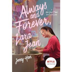 Always and Forever, Lara Jean, Movie Tie-In (Paperback)