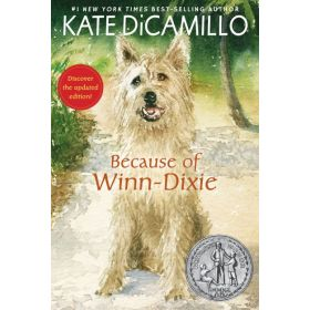 Because of Winn-Dixie, Updated Edition (Paperback)