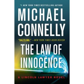 The Law of Innocence: A Lincoln Lawyer Novel, Book 6 (Paperback)