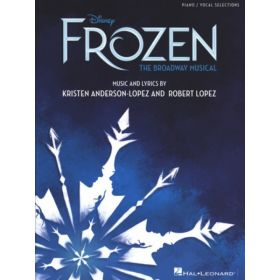 Disney's Frozen - The Broadway Musical Songbook: Piano/Vocal Selections (Paperback)