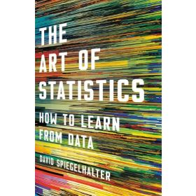 The Art of Statistics: How to Learn from Data (Hardcover)