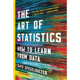 The Art of Statistics: How to Learn from Data (Paperback)