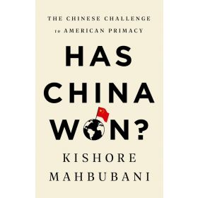 Has China Won?: The Chinese Challenge to American Primacy, International Edition (Paperback)
