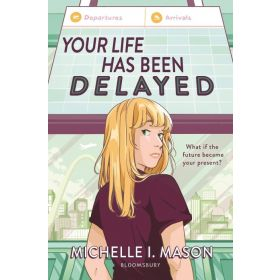 Your Life Has Been Delayed (Hardcover)