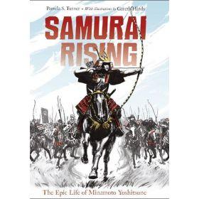 Samurai Rising: The Epic Life of Minamoto Yoshitsune (Paperback)