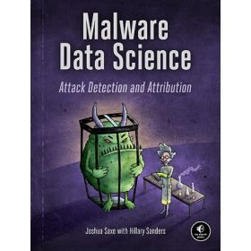 Malware Data Science: Attack Detection and Attribution (Paperback)