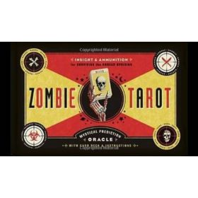 Zombie Tarot: An Oracle of the Undead with Deck and Instructions (Cards)