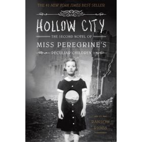 Hollow City: Miss Peregrine's Peculiar Children, Book 2 (Hardcover)