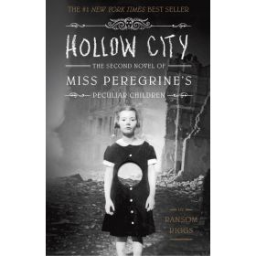 Hollow City: Miss Peregrine's Peculiar Children, Book 2 (Paperback)