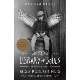 Library of Souls: Miss Peregrine's Peculiar Children, Book 3 (Paperback)