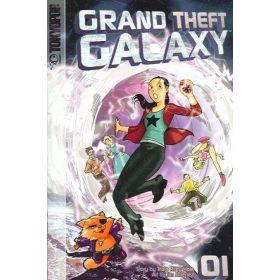 Grand Theft Galaxy, Vol. 1 (Paperback)