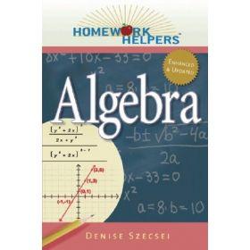 Algebra: Homework Helpers, Revised Edition (Paperback)