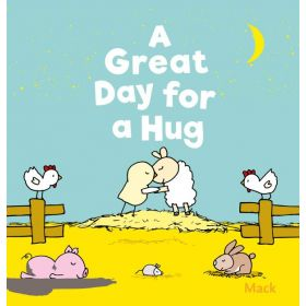 A Great Day for a Hug (Board Book)