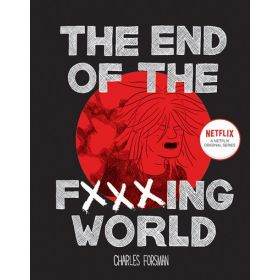 The End Of The Fxxxing World (Hardcover)