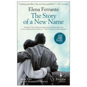 The Story of a New Name: Neapolitan Novels, Book 2 (Paperback)