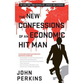 The New Confessions of an Economic Hit Man, 2nd Edition (Paperback)