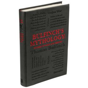 Bulfinch's Mythology: Stories of Gods and Heroes, Word Cloud Classics (Flexibound)