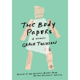 The Body Papers: A Memoir (Paperback)