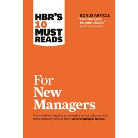 HBR's 10 Must Reads for New Managers (Paperback)