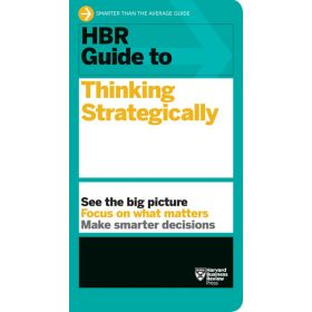 HBR Guide to Thinking Strategically (Paperback)