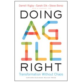 Doing Agile Right: Transformation Without Chaos (Hardcover)