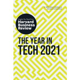The Year in Tech, 2021: The Insights You Need from Harvard Business Review (Paperback)