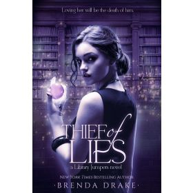 Thief of Lies: Library Jumpers Series, Book 1 (Hardcover)
