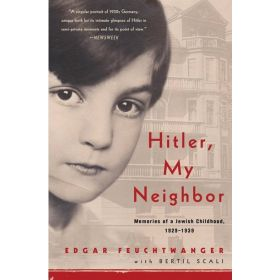 Hitler, My Neighbor: Memories of a Jewish Childhood, 1929-1939 (Paperback)