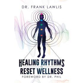Healing Rhythms to Reset Wellness (Hardcover)