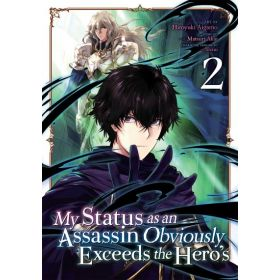 My Status as an Assassin Obviously Exceeds the Hero's, Vol. 2 (Paperback)
