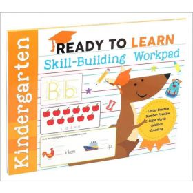Kindergarten Skill-Building Workpad: Ready to Learn (Paperback)