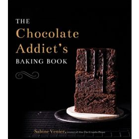 The Chocolate Addict's Baking Book (Hardcover)