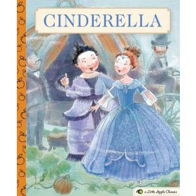 Cinderella: A Little Apple Classic (Hardcover)