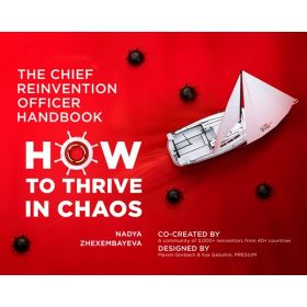 The Chief Reinvention Officer Handbook: How to Thrive in Chaos (Paperback)