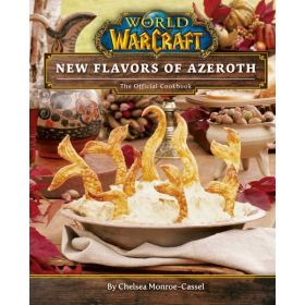 World of Warcraft: New Flavors of Azeroth: The Official Cookbook (Hardcover)