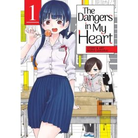 The Dangers in My Heart, Vol. 1 (Paperback)