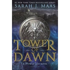 Tower of Dawn: The Throne of Glass Series, Book 6 (Hardcover)