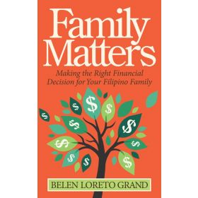Family Matters: Making the Right Financial Decision for Your Filipino Family (Paperback)