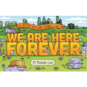 We Are Here Forever, Graphic Novel (Paperback)