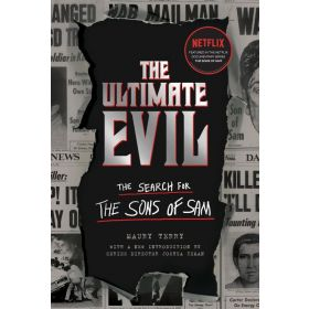 The Ultimate Evil: The Search for the Sons of Sam (Paperback)