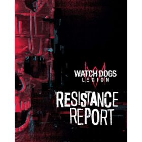 Watch Dogs Legion: Resistance Report (Hardcover)