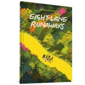 Eight Lane Runaways (Hardcover)