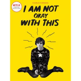 I Am Not Okay With This, Netflix Series Tie-In Edition (Paperback)