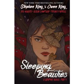 Sleeping Beauties, Vol. 1: Graphic Novel (Hardcover)
